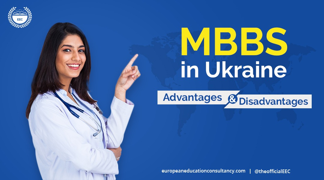 eec-mbbs-in-ukraine-advantages-and-disadvantages