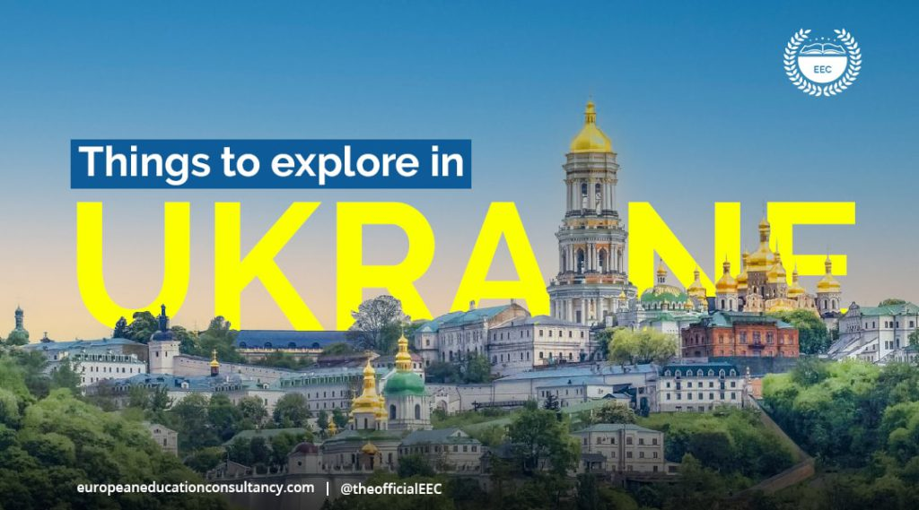 Things to explore in Ukraine