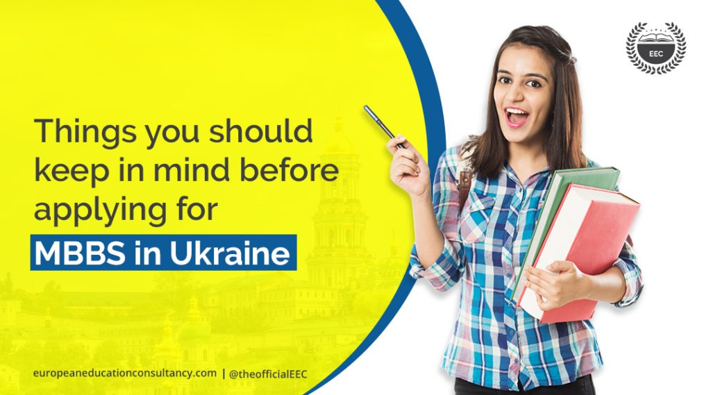 Things you should keep in mind before applying for MBBS in Ukraine